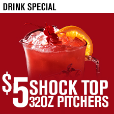 $5 32oz Shock Top Pitchers